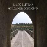 Il mito e l'eterna ricerca della conoscenza cover