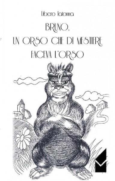 Iatonna – Bruno un orso che di mestiere faceva l'orso