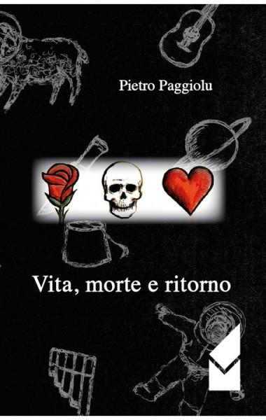 Paggiolu_Vita-morte-e-ritorno