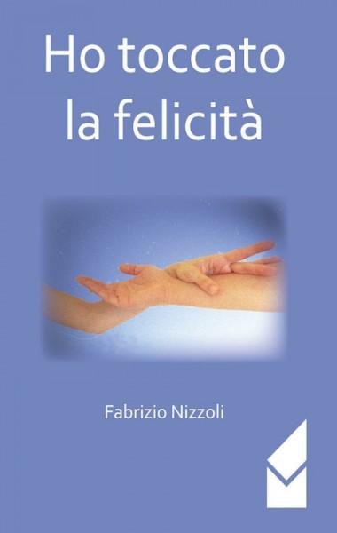 Nizzoli_Ho-toccato-la-felicità