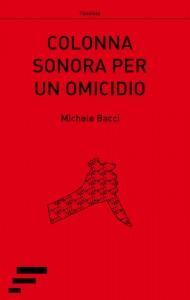 Bacci_colonna-sonora-per-un-omicidio