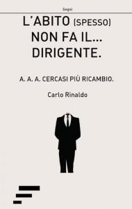 Rinaldo_L-abito-spesso-non-fa-il-dirigente