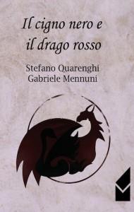 Quarenghi-Mennuni_Il-cigno-nero-e-il-drago-rosso