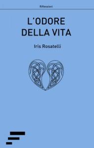 Rosatelli_L-odore-della-vita