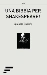 magrini_una-bibbia-per-shakespeare