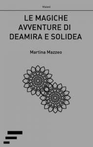 Le magiche avventure di Deamia e Solidea cover