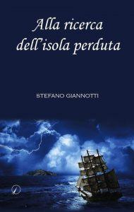 giannotti_alla-ricerca-dell-isola-perduta