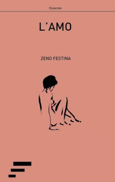 Zeno Festina – L'amo