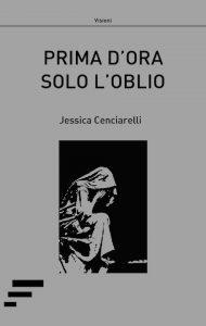 Cenciarelli_Prima-dora-solo-loblio