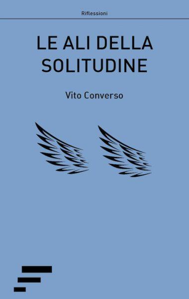 Converso_Le-ali-della-solitudine