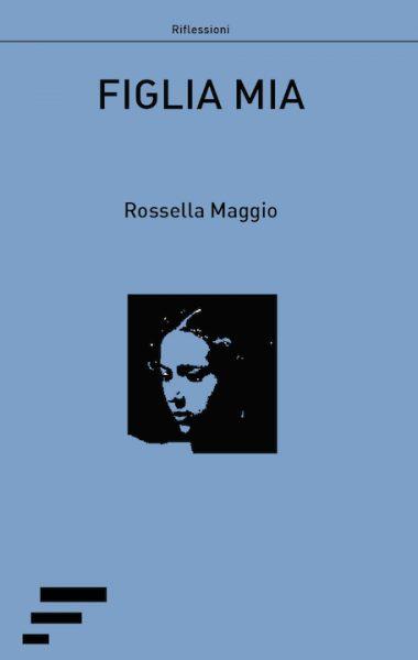 Maggio_Figlia-mia