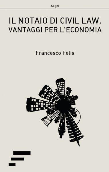Felis_Il-notaio-di-civil-law