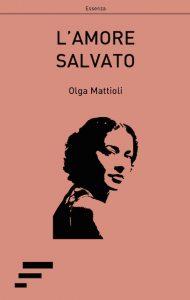 Mattioli_L-amore-salvato
