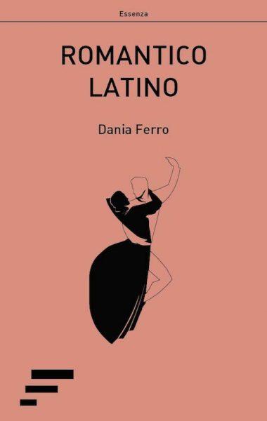 dania ferro- romantico latino