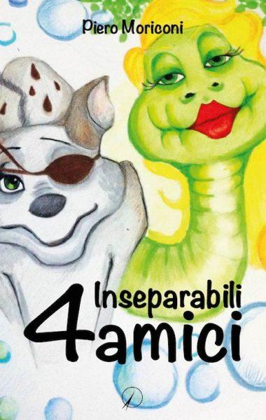 4 inseparabili amici – piero moriconi