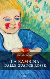 marcella bravetti - la bambina dalle guance rosse