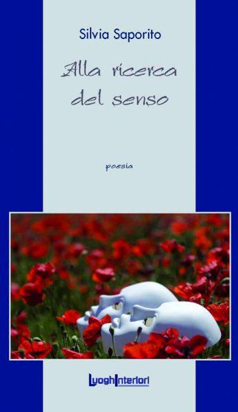 Silvia Saporito – alla ricerca del senso
