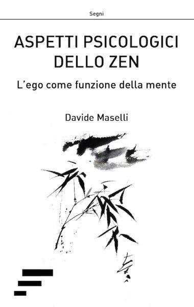 aspetti psicologici dello zen – davide maselli
