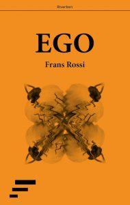 ego - francesco rossi - frans rossi
