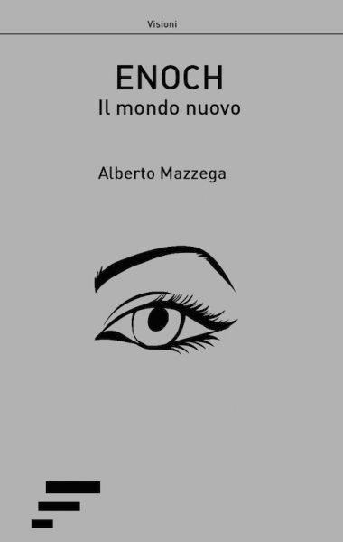 alberto mazzega – enoch