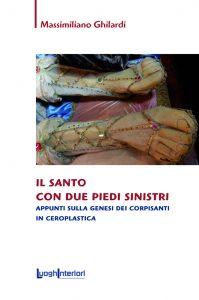 Massimiliano Ghilardi - il santo con due piedi sinistri