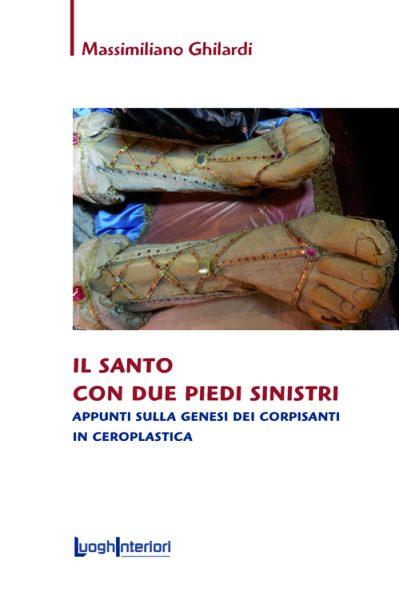 Massimiliano Ghilardi – il santo con due piedi sinistri
