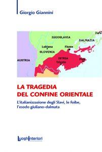 Giorgio Giannini - la Tragedia del confine orientale