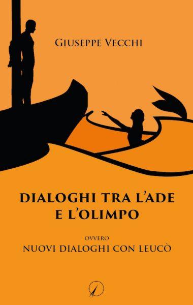 dialoghi tra l'ade e l'olimpo – giuseppe vecchi