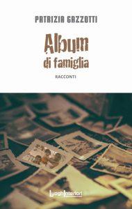 album di famiglia - patrizia gazzotti