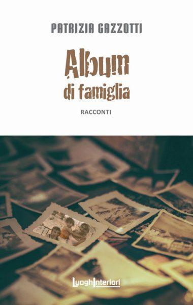 album di famiglia – patrizia gazzotti