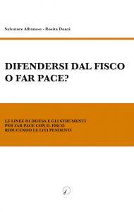 Albanese-Donzì_Difendersi-dal-fisco-o-far-pace?