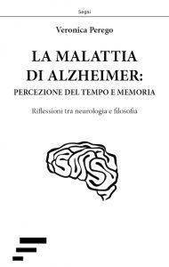 veronica perego_la malattia di alzheimer