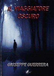 Giuseppe Guerrera_Il-viaggiatore-oscuro