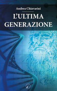 Andrea Chiavarini_L'ultima generazione