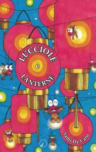 Sami De Caro_Lucciole e lanterne
