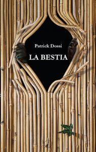 Patrick Dossi_La bestia
