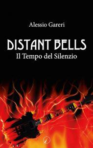 Andrea Gareri_Distant Bells Il tempo del silenzio
