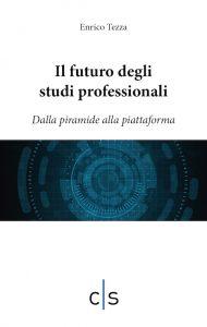 Enrico Tezza_Il futuro degli studi professionali