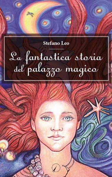 stefano leo_la fantastica storia del palazzo magico