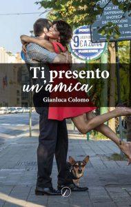 Gianluca Colomo_ti presento un'amica
