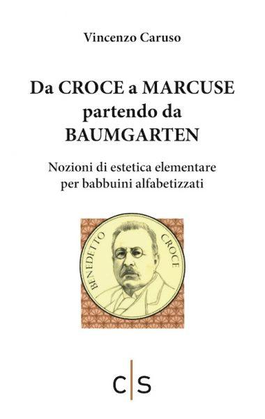 Caruso_Da-Croce-a-Marcuse
