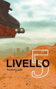 Paolo Caselli_Livello-5