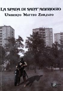 Zorzato_La spada di sant'Ambrogio
