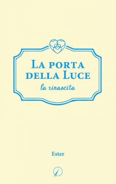 Ester_La-porta-della-Luce-II
