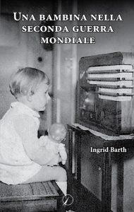 Barth_Una-bambina-nella-seconda-guerra-mondiale
