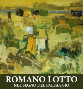 Romano Lotto Nel segno del paesaggio