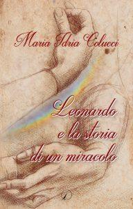 Colucci_Leonardo-e-la-storia-di-un-miracolo