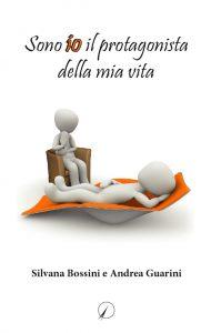 Bossini-Guarini_Sono-io-i-protagonista-della-mia-vita