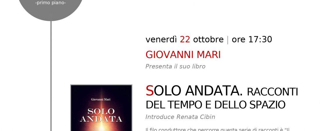 """Presentazione del libro """"Solo andata"""" di Giovanni Mari a Mirano (VE)"""