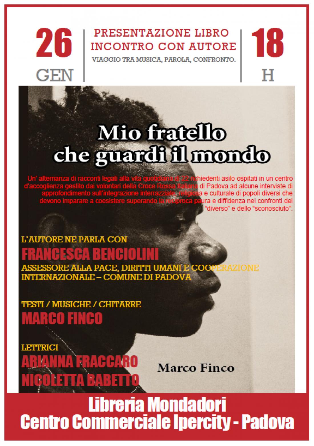 """Presentazione del libro """"Mio fratello che guardi il mondo"""" di Marco Finco"""
